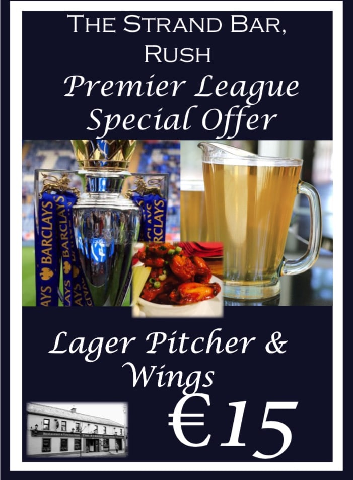 premier league offer at The Strand, Rush, Co. Dublin